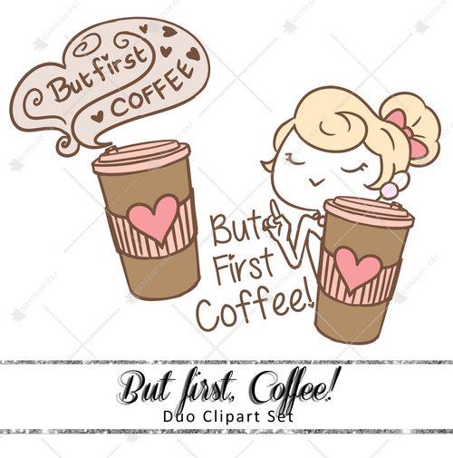 Duo Clipart Set - But first, coffee!