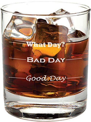 Good Day, Bad Day - Funny 11 oz Rocks Glass - The Well Chosen