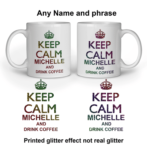 Keep calm personalised Printed Glittery Effect Mug