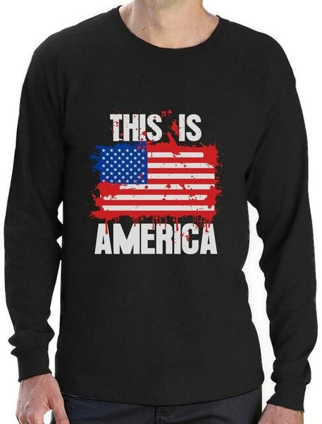 This Is America Flag 4th of July USA Long Sleeve T-Shirt Independence day