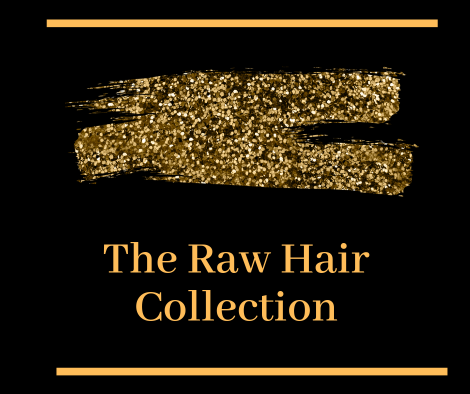 Raw hair collection 2