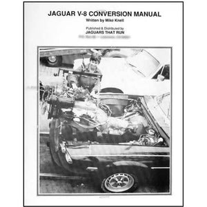 Jaguar V-8 Conversion Manual Conversion Manuals - V8 Swaps by JTR Stealth
