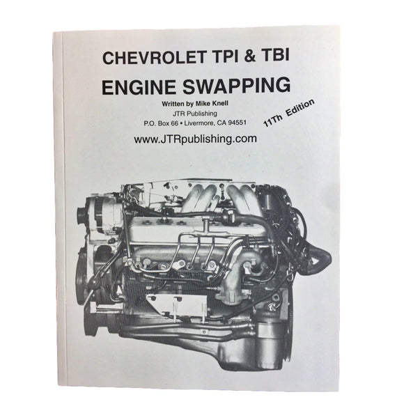 Chevrolet TPI & TBI Engine Swapping Conversion Manuals - V8 Swaps by JTR Stealth