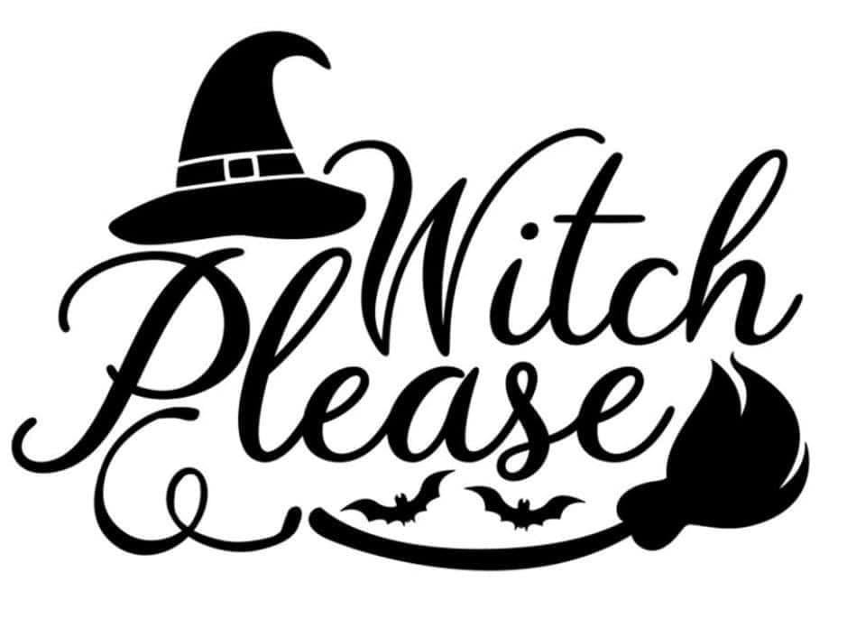 Witch Please Decal