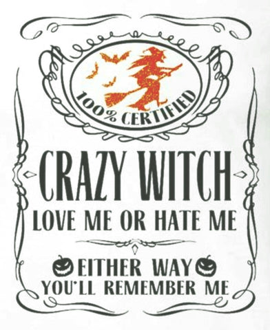 Crazy Witch Shirt