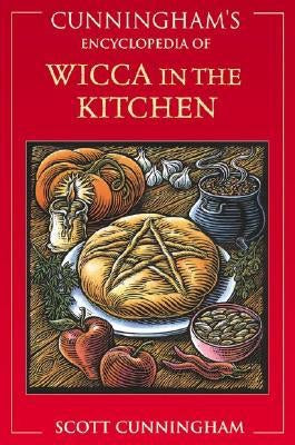 Cunningham's Encyclopedia of Wicca in the Kitchen - Mountain View Candle Works