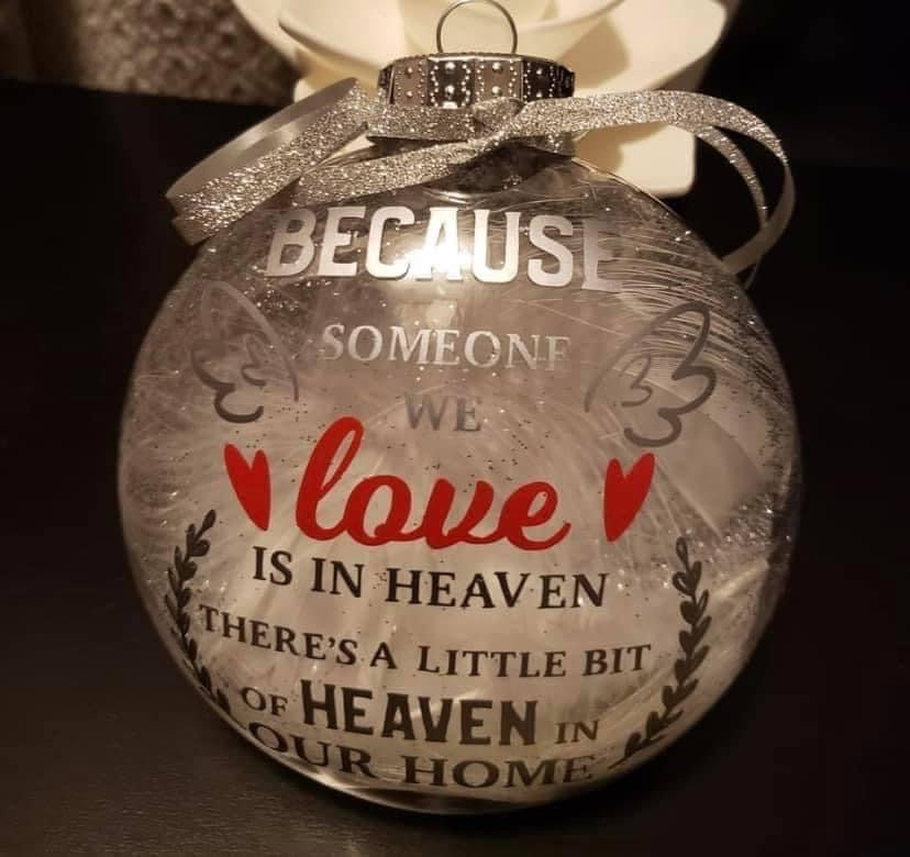 Because someone you love is in heaven ornament