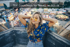 Top 5 countries to travel in 2019
