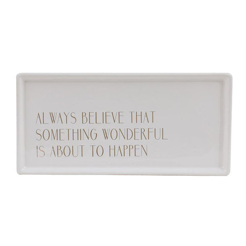 Always Believe Decorative Tray