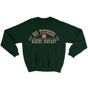 Unisex Big Thunder Mountain Mining Co Sweatshirt