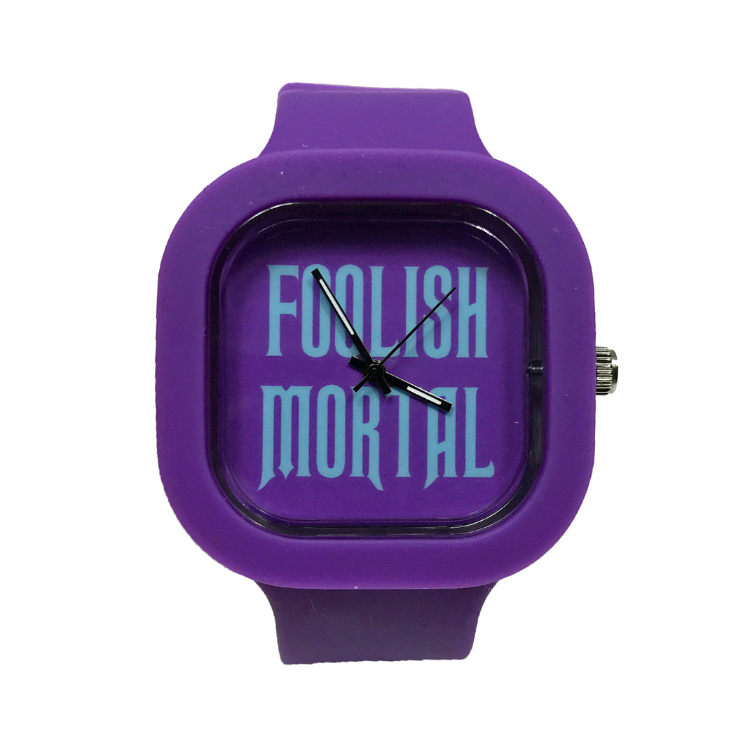 Foolish Mortal Watch