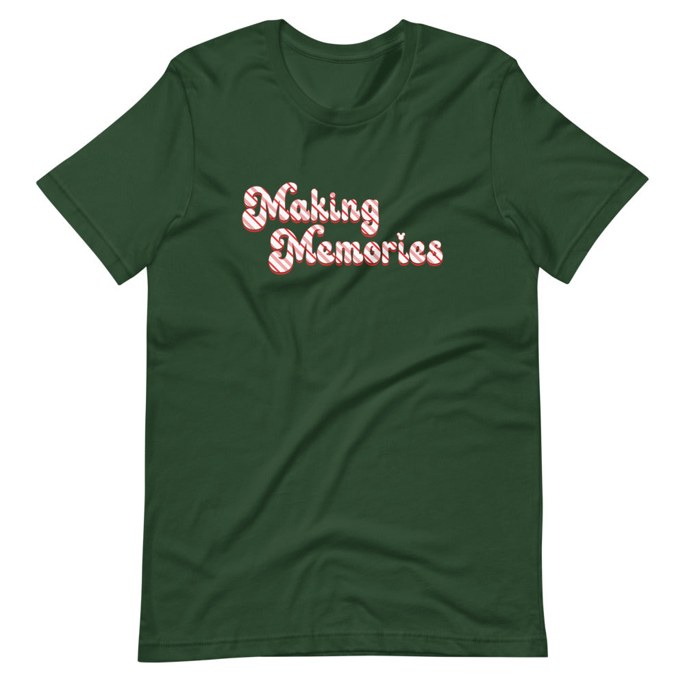 Dark Green T-shirt with a retro style slogan reading Making Memories on the chest. The slogan is in red and white candy cane stripes