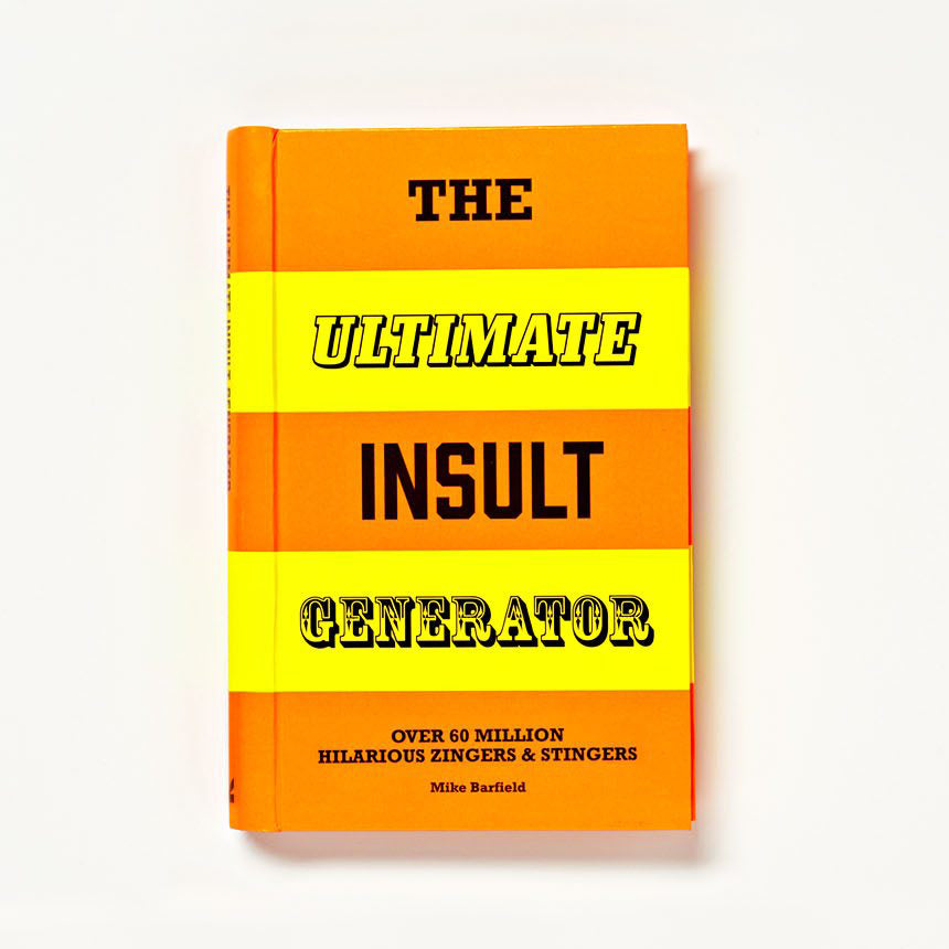 MIKE BARFIELD | The ultimate insult generator. Over 60 million hilarious zingers & stingers