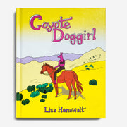 LISA HANAWALT | Coyote Doggirl