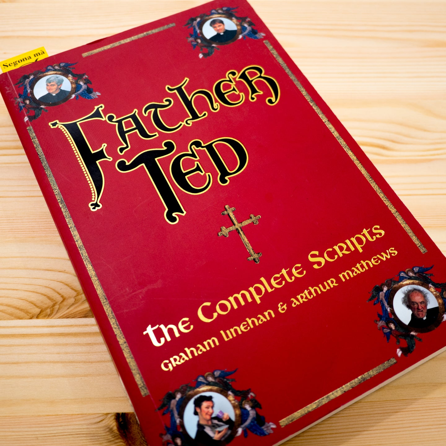 GRAHAM LINEHAN | Father Ted: The complete scripts*