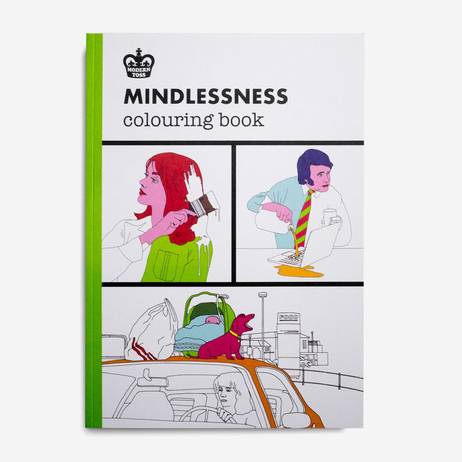 MODERN TOSS | The Mindlessness colouring book