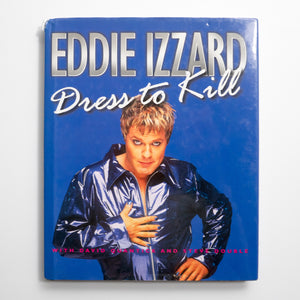 EDDIE IZZARD | Dress to kill*