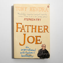 TONY HENDRA | Father Joe: the man who saved my soul*