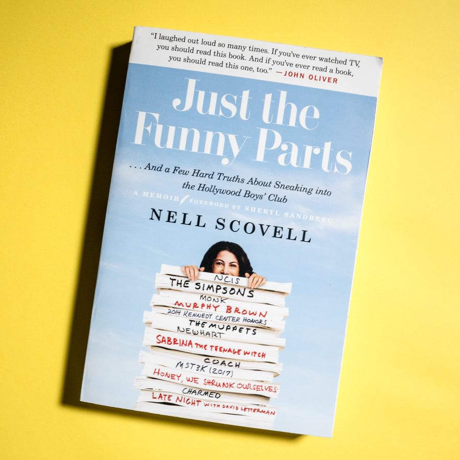 NELL SCOVELL | Just the Funny Parts