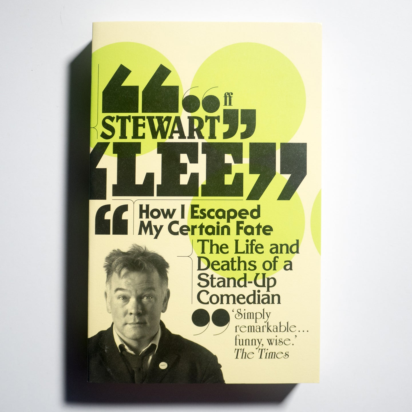 STEWART LEE | How I Escaped My Certain fate. The Life and Deaths of a Stand-up Comedian