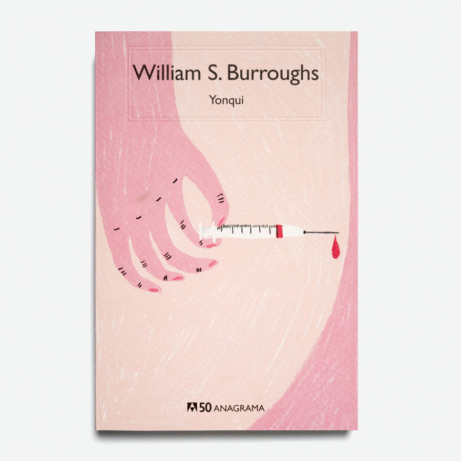 WILLIAM S. BURROUGHS | Yonqui