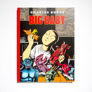 CHARLES BURNS | Big Baby
