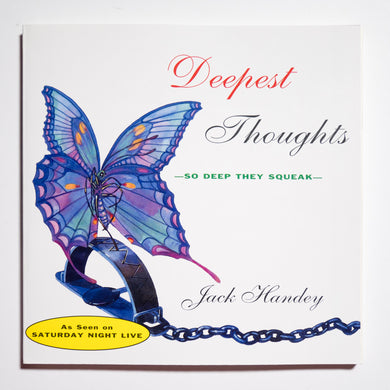 JACK HANDEY | Deeper Thoughts