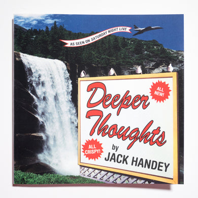 JACK HANDEY | Deepest Thoughts. So deep they squeak.