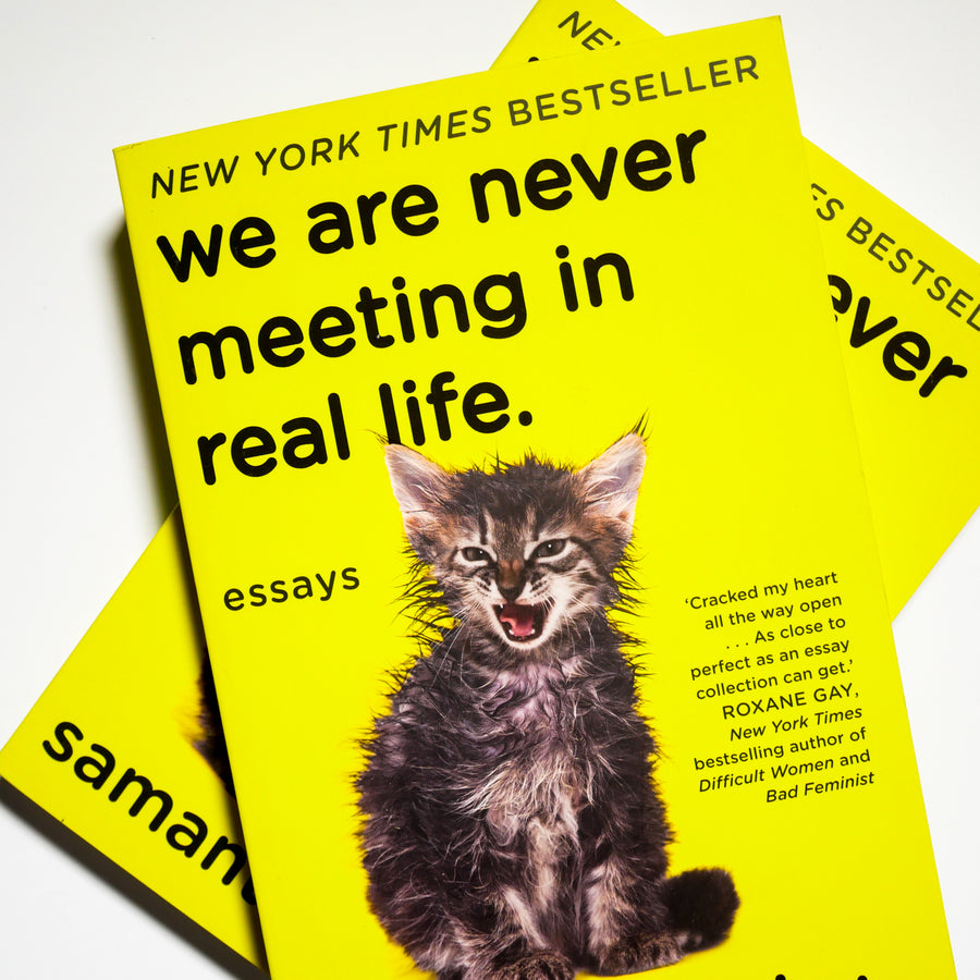 SAMANTHA IRBY | We are never meeting in real life