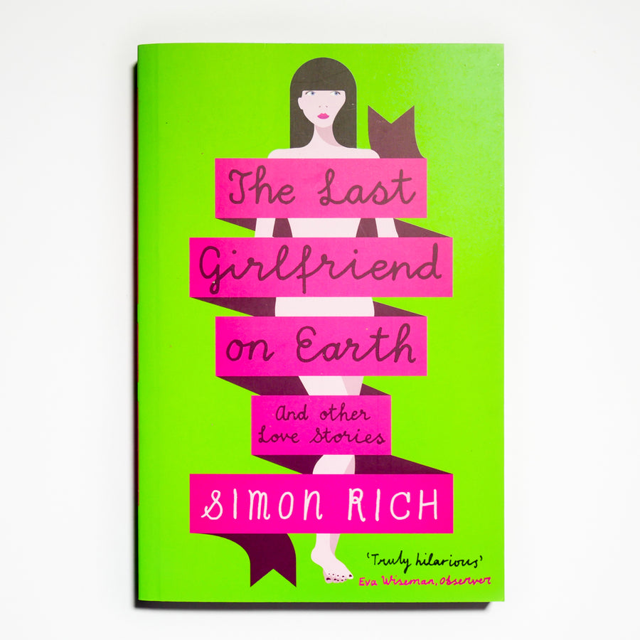 SIMON RICH | The Last Girlfriend on Earth