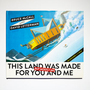 DAVID LETTERMAN & BRUCE MC CALL | This Land Was Made for You and Me (But Mostly Me). Billionaires in the wild