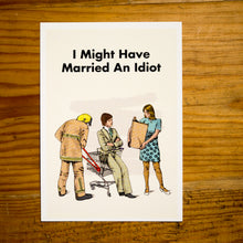 "MODERN TOSS | Postal ""I Might Have Married An Idiot"""