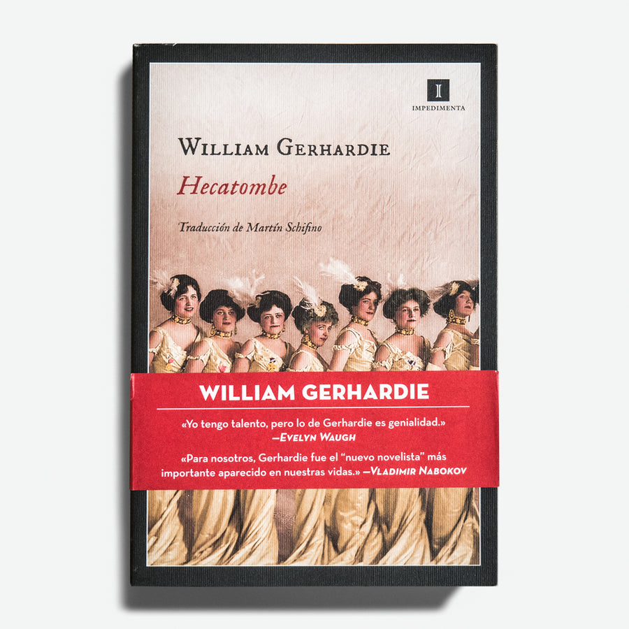 WILLIAM GERHARDIE | Hecatombe