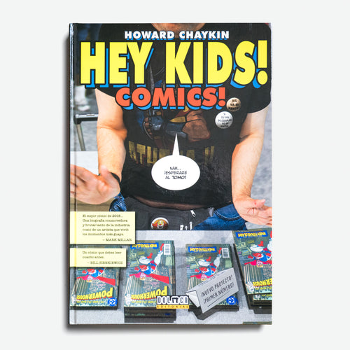 HOWARD CHAYKIN | Hey Kids! Comics!