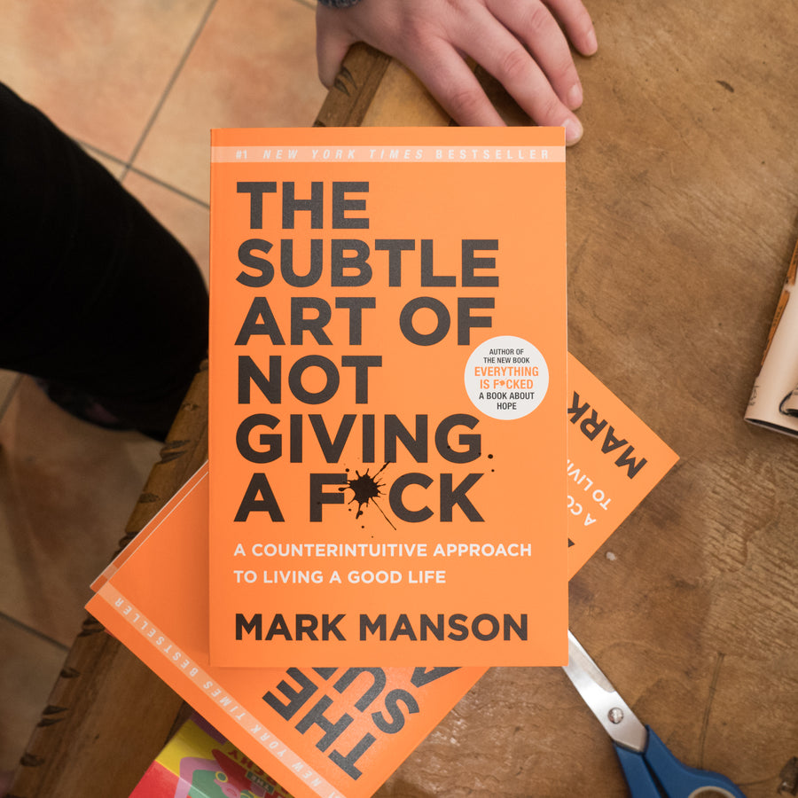 MARK MANSON | The Subtle Art of Not Giving a F*ck