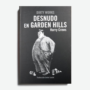 HARRY CREWS | Desnudo en Garden Hills
