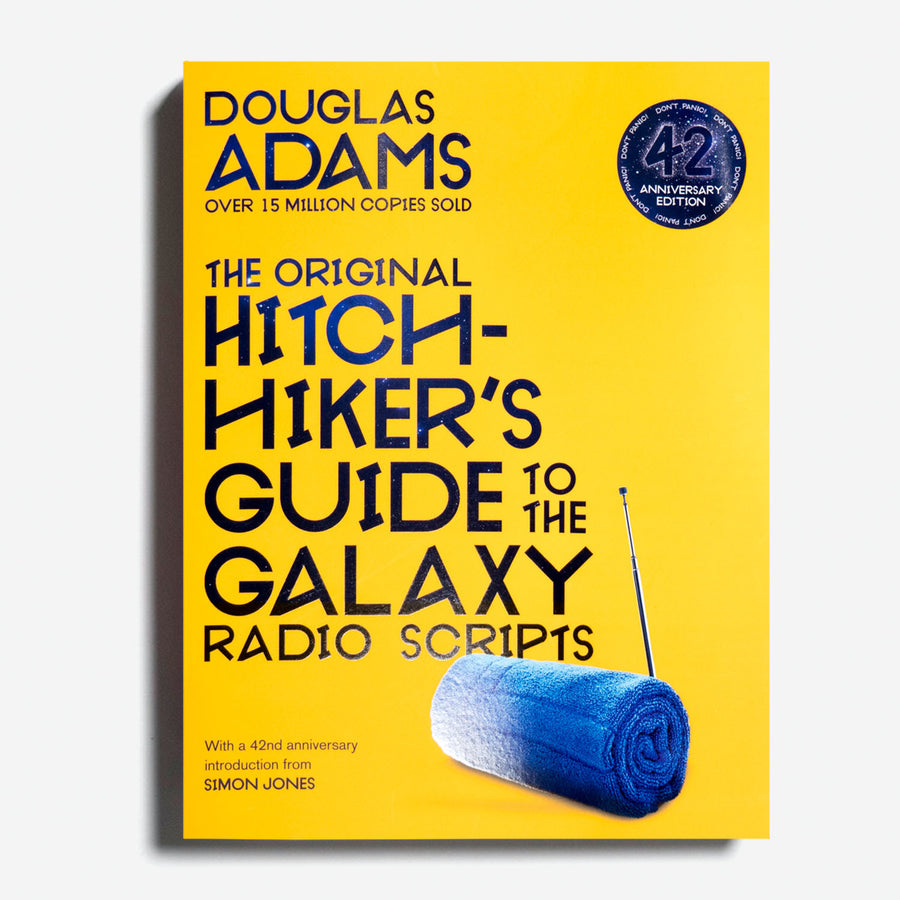 DOUGLAS ADAMSI | The Original Hitch-Hiker's Guide to the Galaxy Radio Scripts