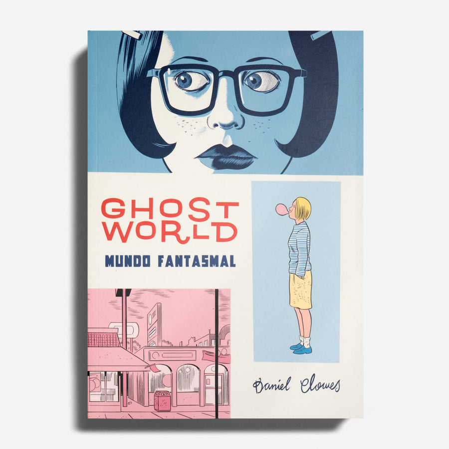 DANIEL CLOWES | Ghost world. Mundo fantasmal.