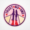 "Parche ""Trust no one"""