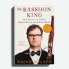 RAINN WILSON | The Bassoon King ART, IDIOCY, AND OTHER SORDID TALES FROM THE BAND ROOM