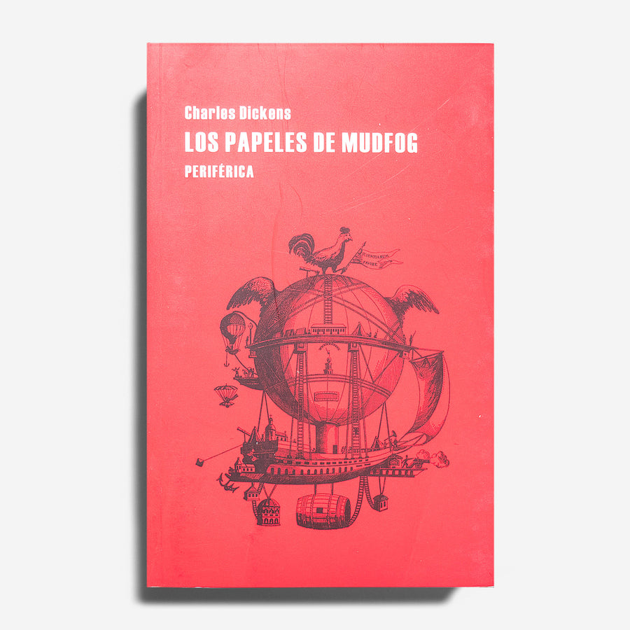 CHARLES DICKENS | Los papeles de Muddfog