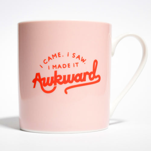 "Taza ""I came. I saw. I made it Awkward"""