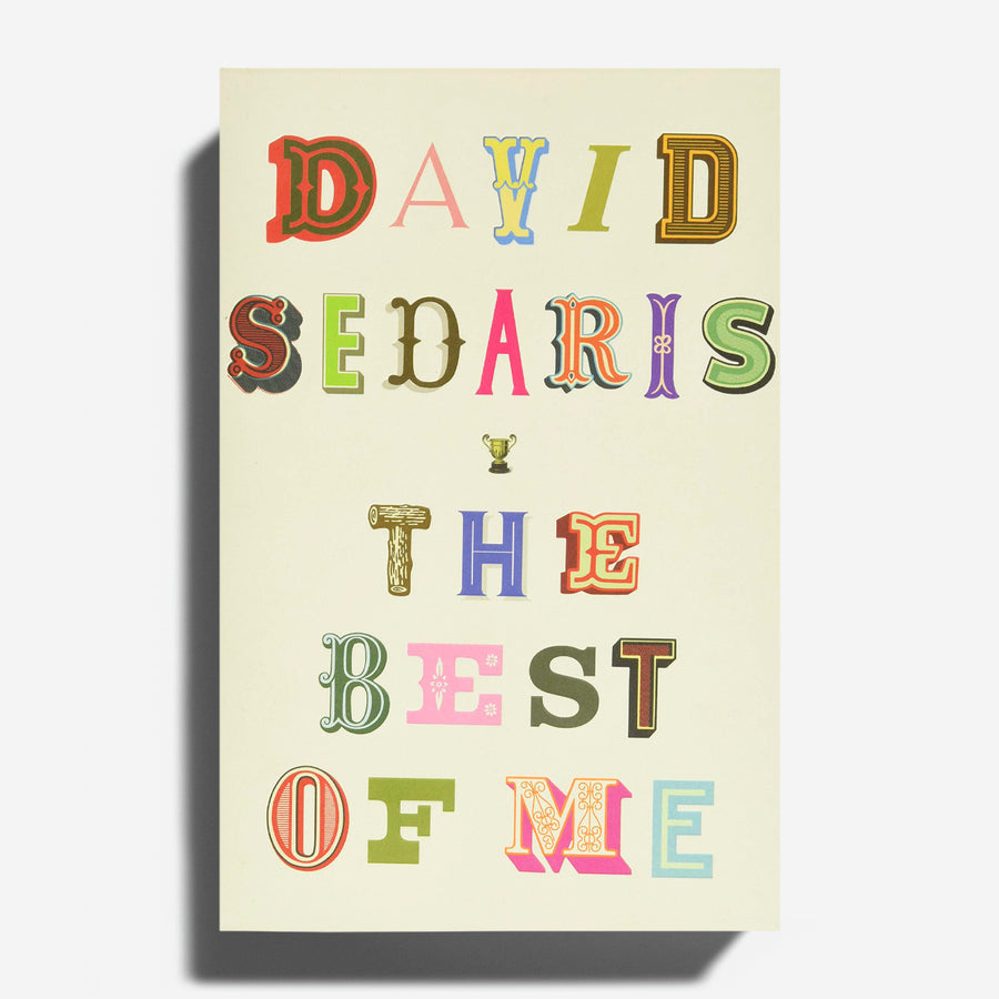 DAVID SEDARIS | The Best of Me