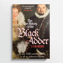 J. F. ROBERTS | The True History of the Blackadder
