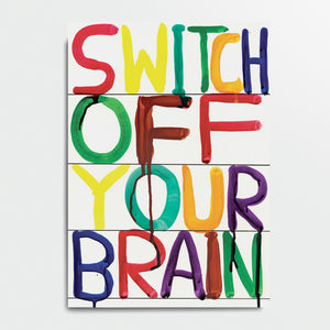 "Libreta ""Switch Off Your Brain"" x DAVID SHRIGLEY"