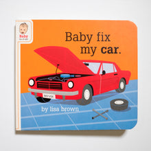 LISA BROWN | Baby Fix My Car (Baby Be of Use)