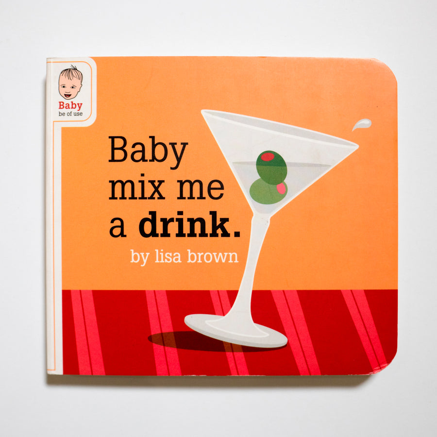 LISA BROWN | Baby Make Me A Drink (Baby Be of Use)