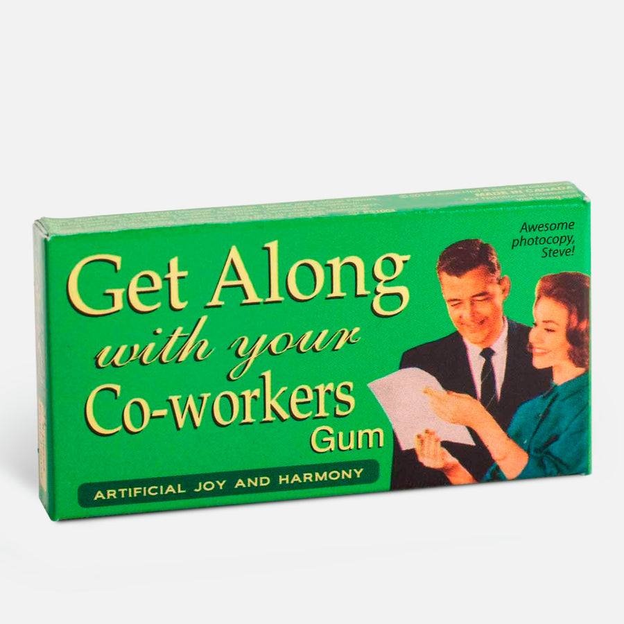 "Chicles ""Get along with your co-workers"""