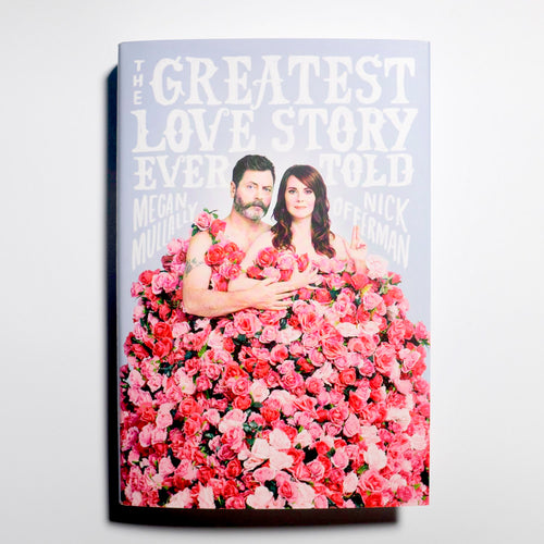 MEGAN MULLALLY & NICK OFFERMAN | The Greatest Love Story Ever Told