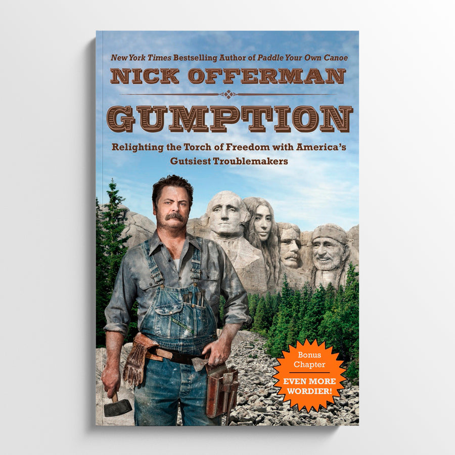 NICK OFFERMAN | Grumption: Relighting the Torch of Freedom with America's Gutsiest Troublemakers